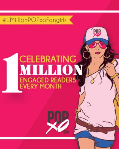 Celebrating 1 Million POPxo Fangirls - YAY!