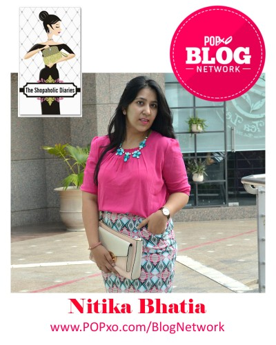 Nitika Bhatia of The Shopoholic Diaries Joins The POPxo Blog Network
