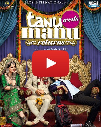 7 Reasons Why We Are DYING To Watch Tanu Weds Manu Returns!