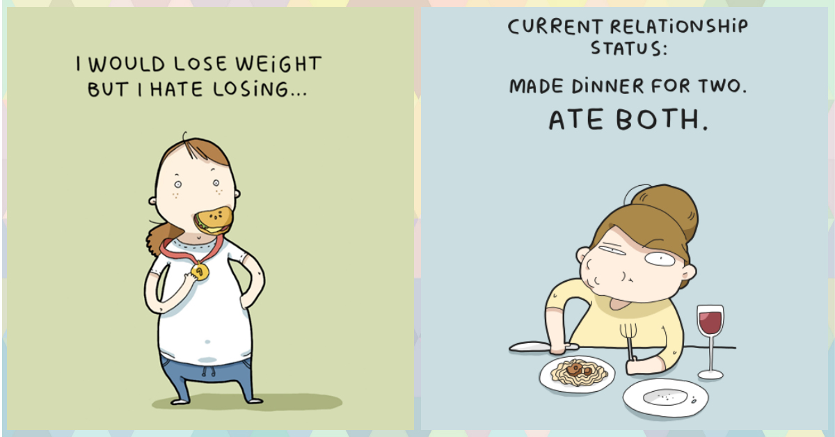How EVERY Girl Feels About Food... In 9 Adorable Illustrations!