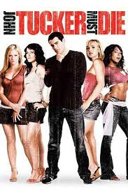Breakup Movies For Girls- John Tucker Must Die