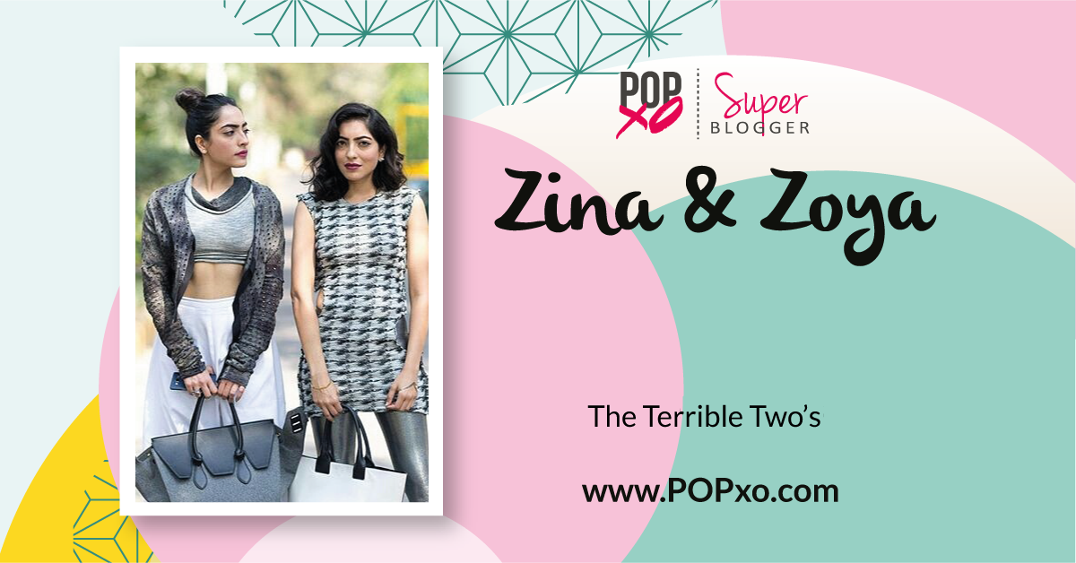 Zina And Zoya Join The POPxo Blog Network!