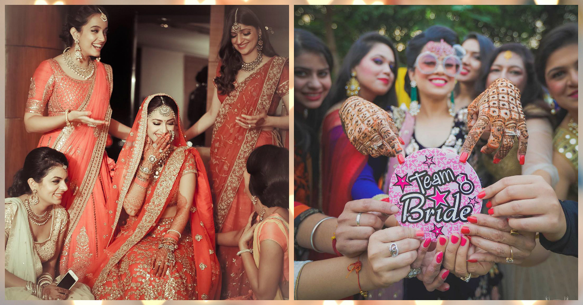 Awesome Ways To Make Your Bridesmaids Part Of Your Desi Shaadi!