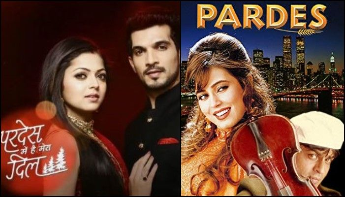 TV Serials based on Bollywood Movie- Pardes