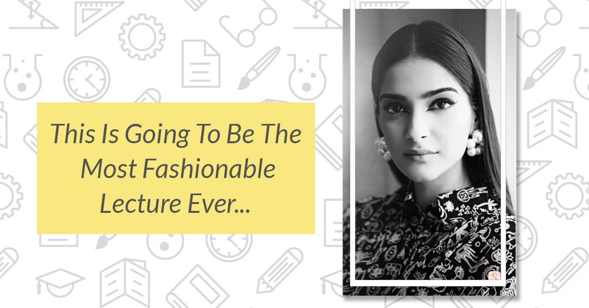Sonam Is Going To Be A Lecturer & No, Not In A Movie!