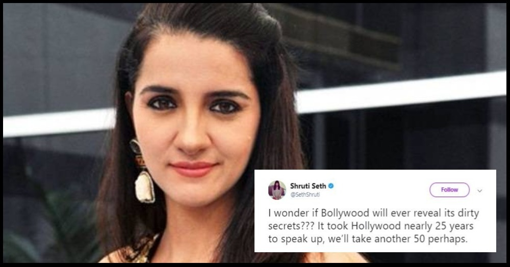 Shruti Seth Says B'wood May Take 50 Years To Fight Sexual Assault & She Makes A Valid Point