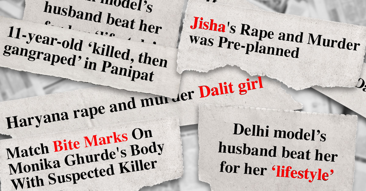 Dear Indian Media, We Need To Be More Sensitive About How We Cover Rape