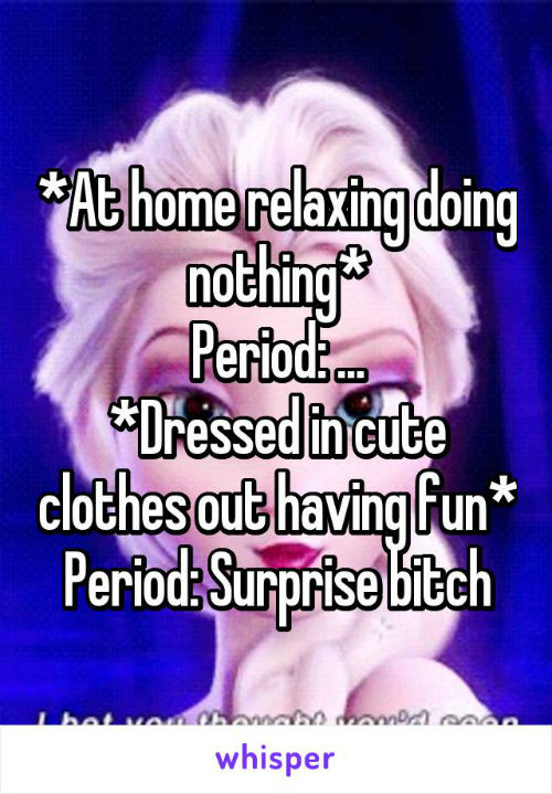 7 thoughts during period