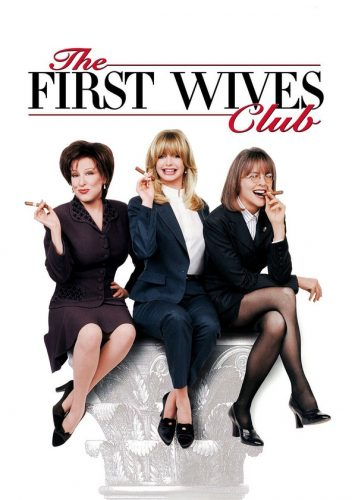 Breakup Movies For Girls- First Wives Club