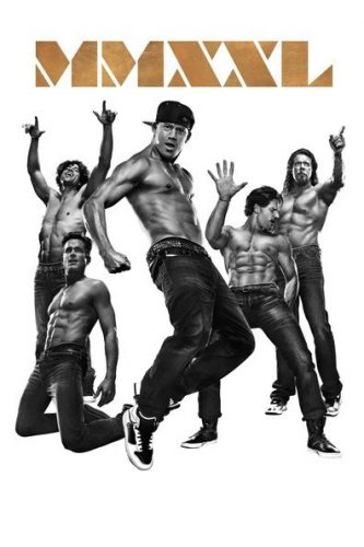 Breakup Movies For Girls- Magic Mike XXL