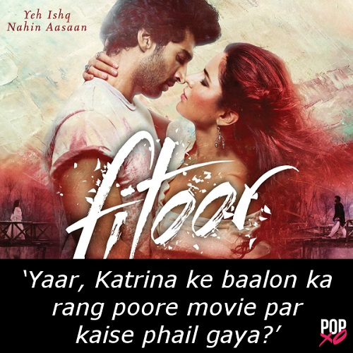 one line movie review - fitoor b