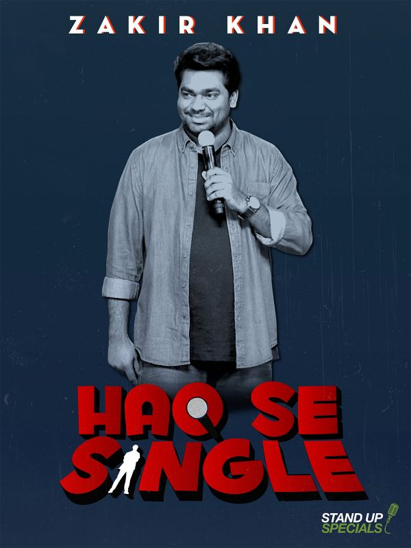 Zakir Khan Haq Se Single