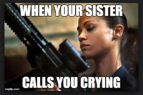 4 Memes To Share With Your Protective Elder Sister Who's More Like Your Second Mom