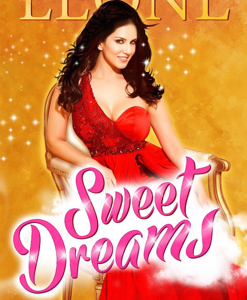 sweet dreams by sunny leone 1