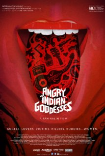 11 films with strong female leads - Angry Indian Goddesses