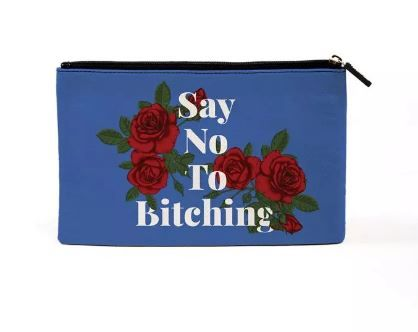 say no to bitching makeup pouch