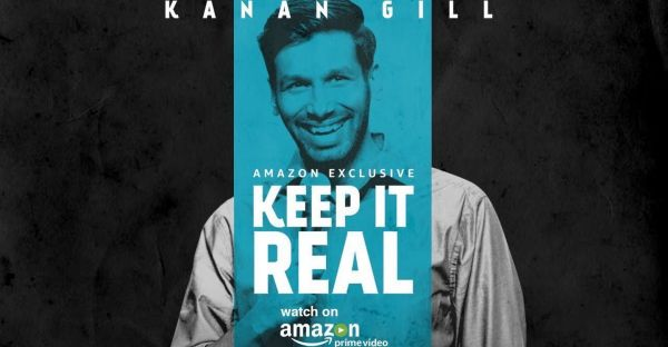 Kanan Gill Keep It Real