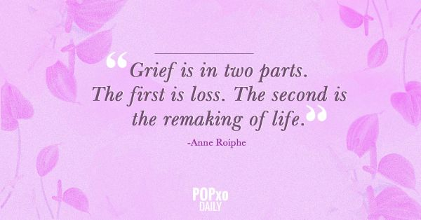 12. Quotes for Grief- Grief comes in two parts