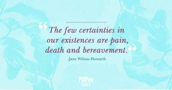 8. Quotes for Grief- Death and bereavement