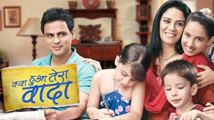 3-tv-shows-Kya-Huaa-Tera-Vaada