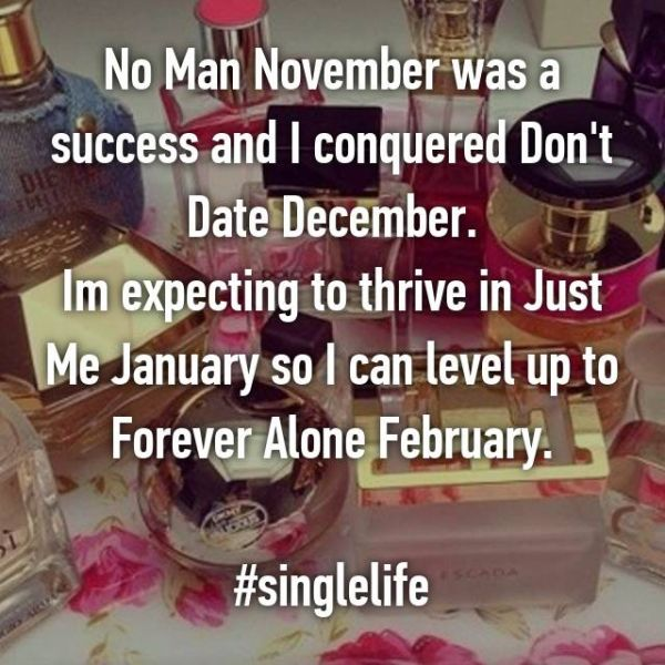 7 being single