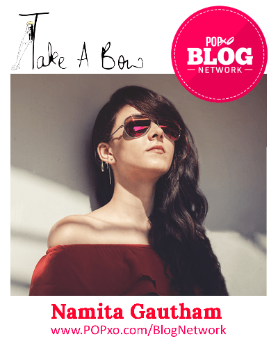 Namita Gautham Of Take A Bow Joins The POPxo Blog Network