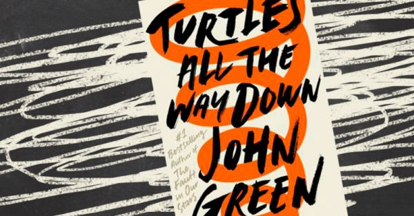 'Turtles All The Way Down' Is A Must Read For Every Woman With Anxiety