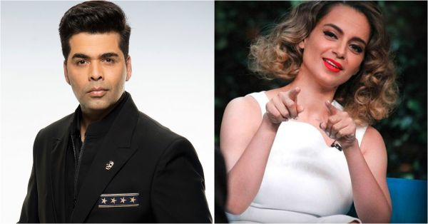 Kangana Ranaut & Karan Johar Coming Together For A Reality Show Is A Twist We Didn't Expect!