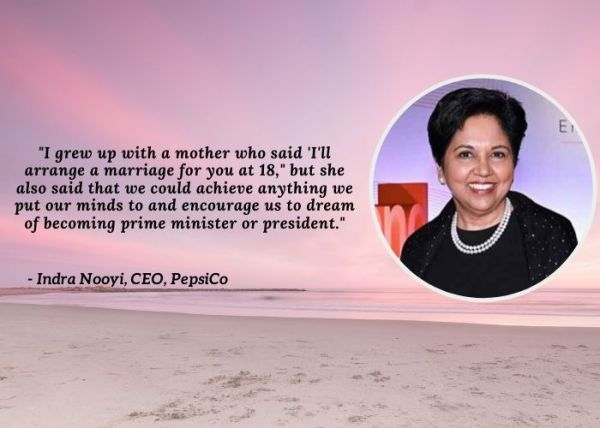 International Women's Day Quotes - Indra Nooyi