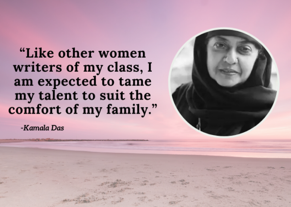Quotes For Women's Day - Kamala Das