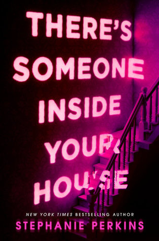 There's Someone Inside Your House by Stephanie Perkins