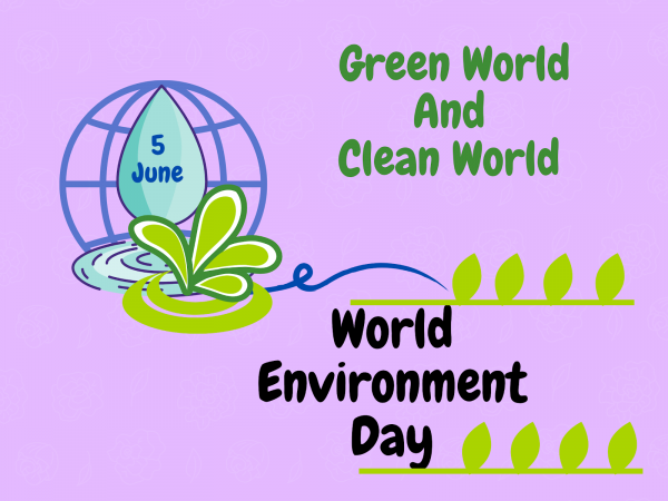 Clean and Green World on Environment Day