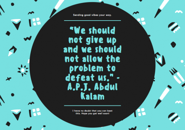 Get well soon quotes by APJ Abdul Kalam