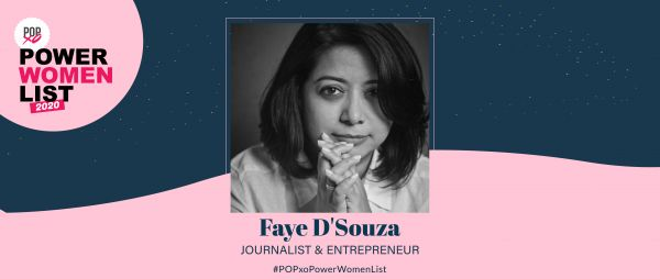 POPxo Power Women List 2020: Faye D'Souza, The Bold & Fearless Face Of Journalism