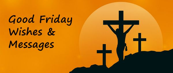 Good Friday Wishes & Messages