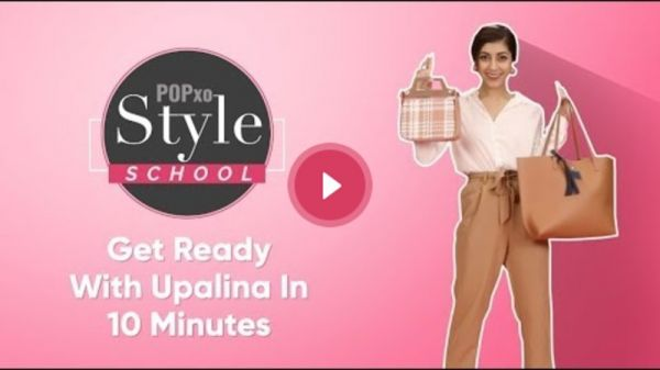 POPxo Style School: Get Ready With Upalina In 10 Minutes - POPxo