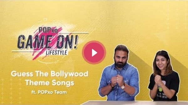 POPxo Game On!: Guess The Bollywood Theme Songs Ft. POPxo Team - POPxo