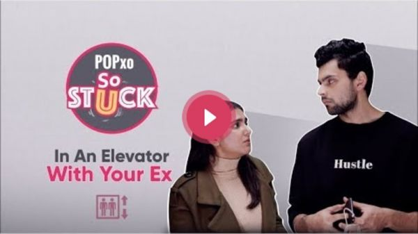 So Stuck: In An Elevator With Your Ex - POPxo
