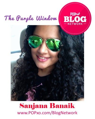 Sanjana Banaik of The Purple Window Joins The POPxo Blog Network