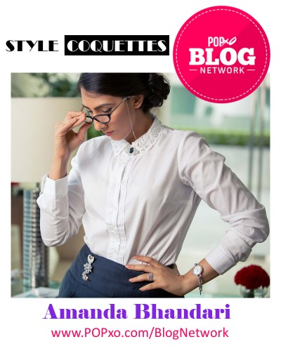 Amanda Bhandari Of Style Coquettes Joins The POPxo Blog Network