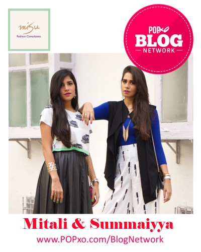 Summaiyya Patni And Mitali Sagar of MISU Join The POPxo Blog Network