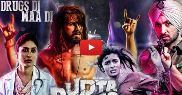 The Udta Punjab Trailer: Here's Why You MUST Watch The Movie!
