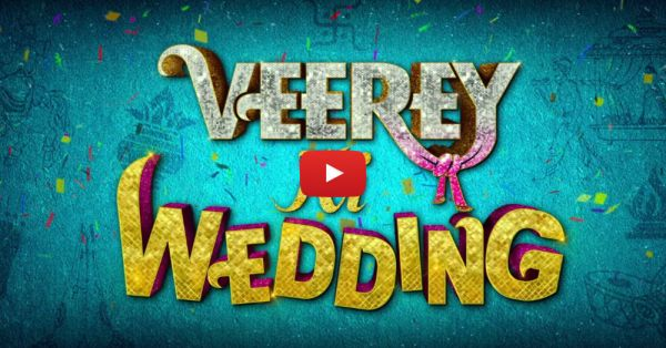 There Is Another 'Veerey Ki Wedding' & It's Has Nothing To Do With Kareena Or Sonam!