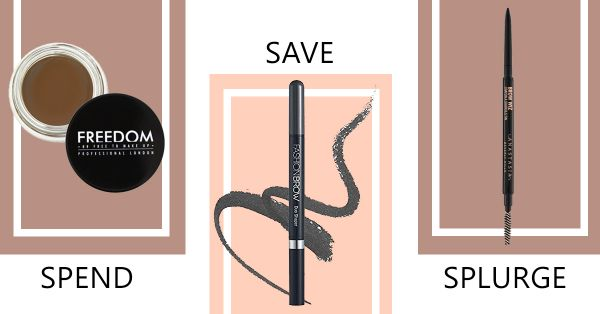 Save, Spend, Splurge: Get These Products To Up Your Brow Game!