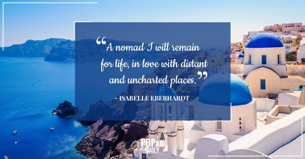 15 Inspiring Travel Quotes That Will Make The Wanderer In You Go Far & Often